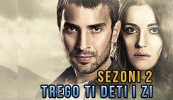 TregoTiDetiIZi-SerialSezoni2