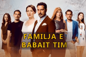 FamiljaEBabaitTim
