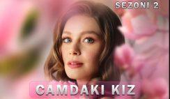 Camdaki Kiz Sezoni 2 me Titra Shqip 2021